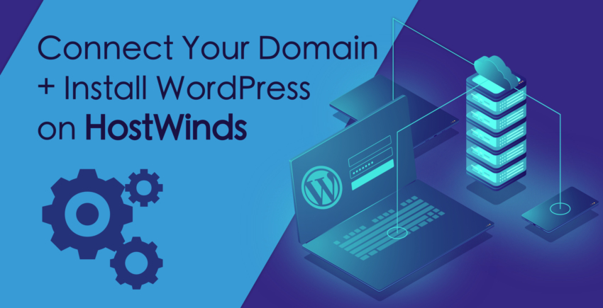 How to Connect a Domain and Install WordPress on Hostwinds