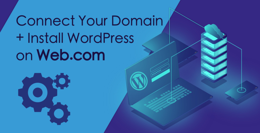 How to Connect a Domain and Install WordPress on Web.com