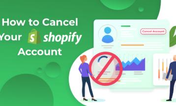 Résilier un compte Shopify et fermer une boutique (2020)