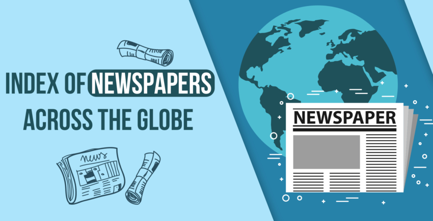 Complete Index of Newspapers Across the Globe [2019 Update]