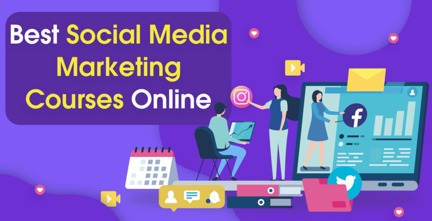 6 Best Online Social Media Marketing Courses – Avoid the Amateurs