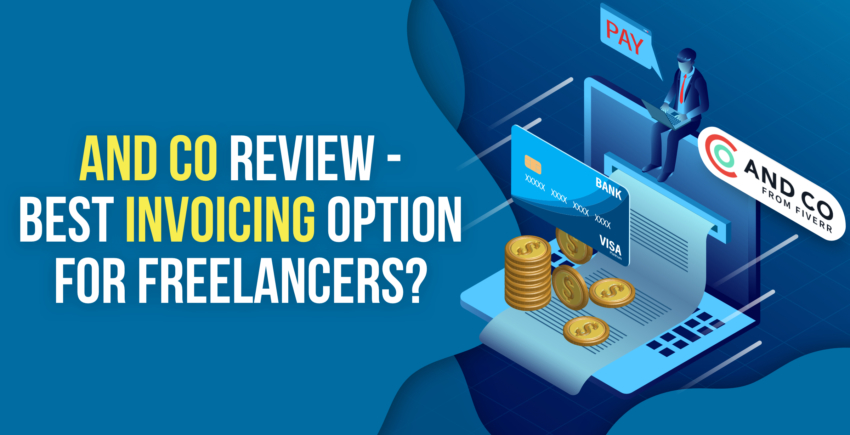 AND CO Review – Is It the Right Choice for Freelancers? [2020]