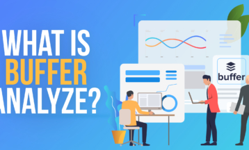 Buffer Analyze Review – Can It Improve Social Media Strategy? [2020]
