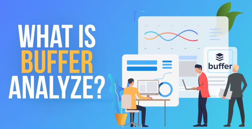 Buffer Analyze Review – Can It Improve Social Media Strategy? [2019]