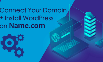 How to Connect Your Domain + Install WordPress on Name.com