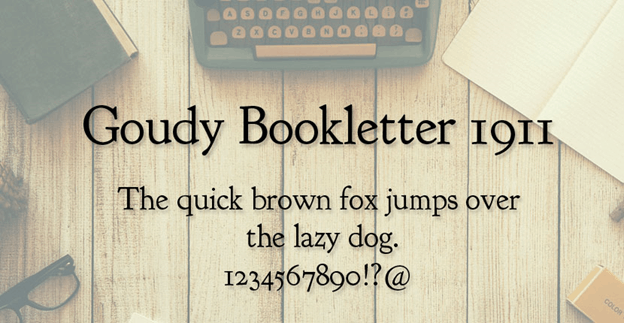 Free font - Goudy Bookletter 1911