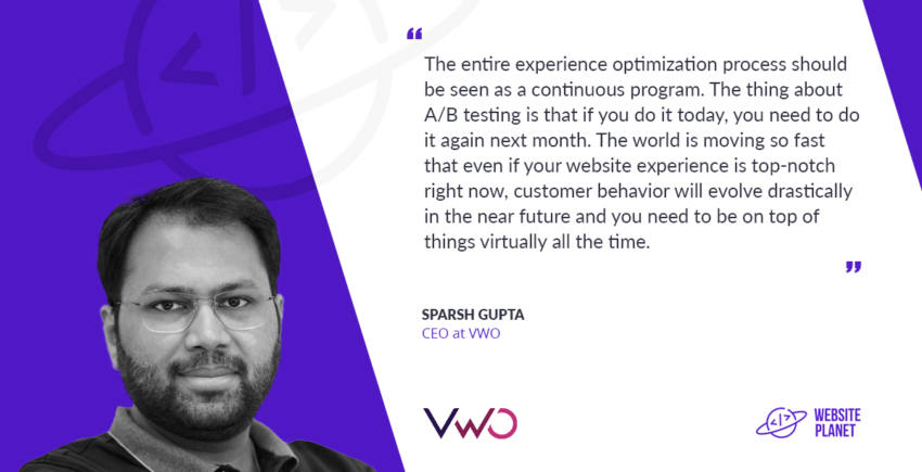 Visual Website Optimizer (VWO) CEO Sparsh Gupta