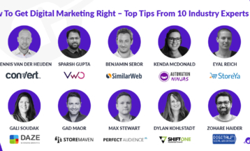 How To Get Digital Marketing Right – Top Tips From 10 Industry Experts