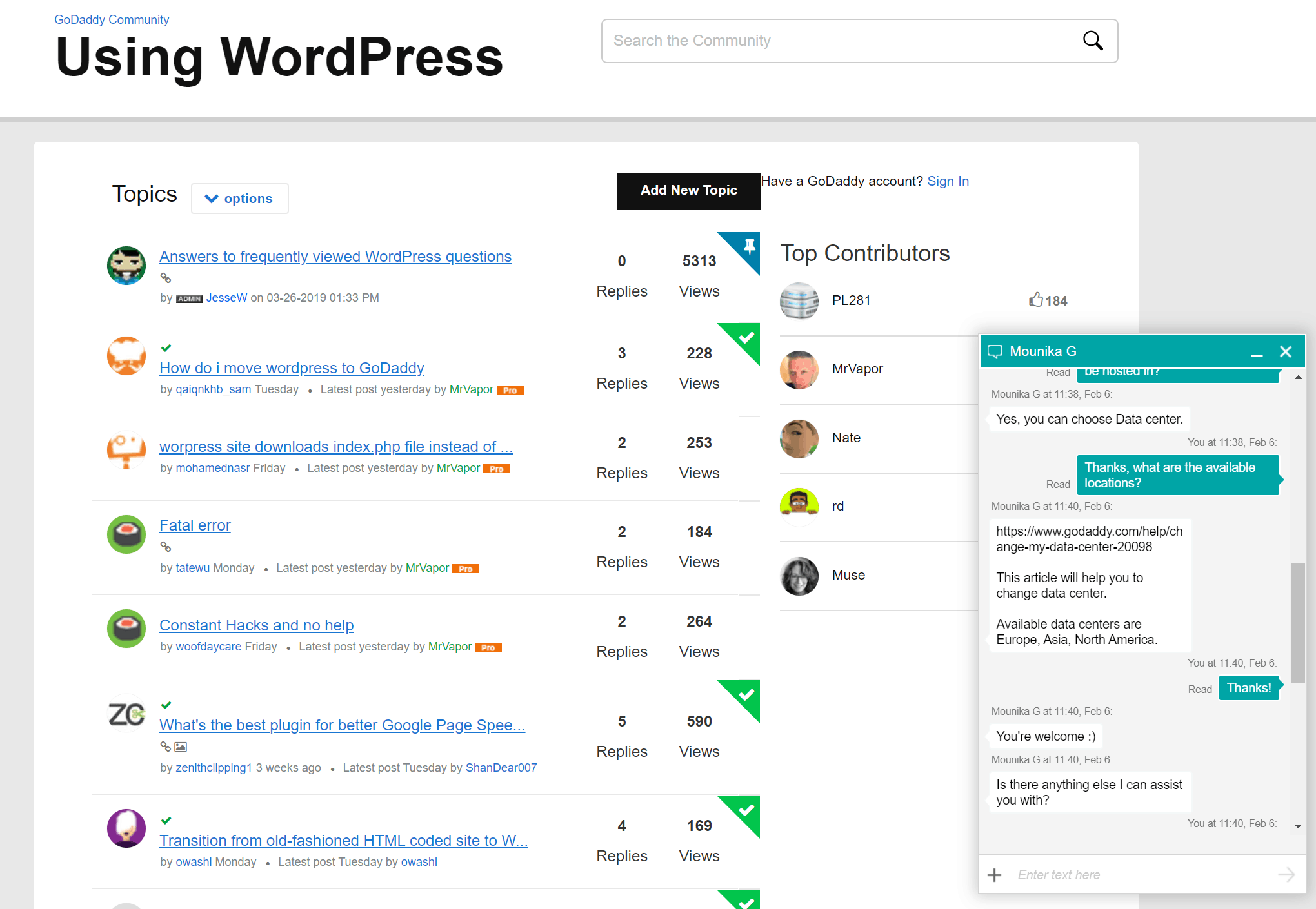 GoDaddy's WordPress forum, and my support chat