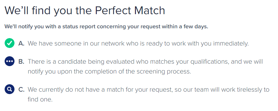 Toptal will respond to a request with a status report within a few days.