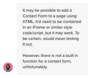 Live chat support's response to adding a contact form
