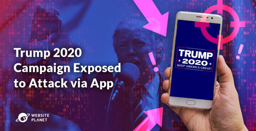 Trump 2020 Campaign Exposed to Attack via App