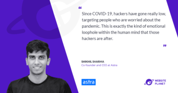 How To Secure Your Website In 2020 – Interview With Astra Security CEO
