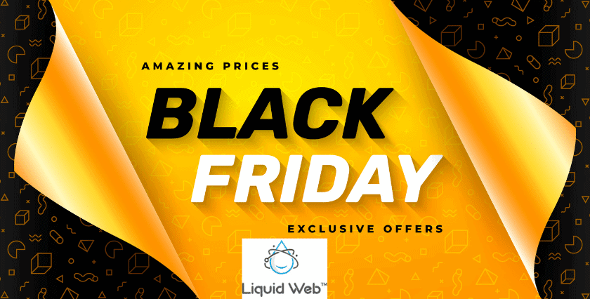 Liquid Web Black Friday Cyber Monday deals