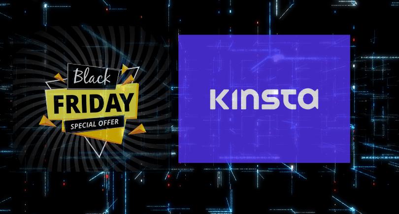 Kinsta Black Friday Cyber Monday