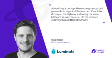 Luminati Networks Restores Web Transparency Worldwide