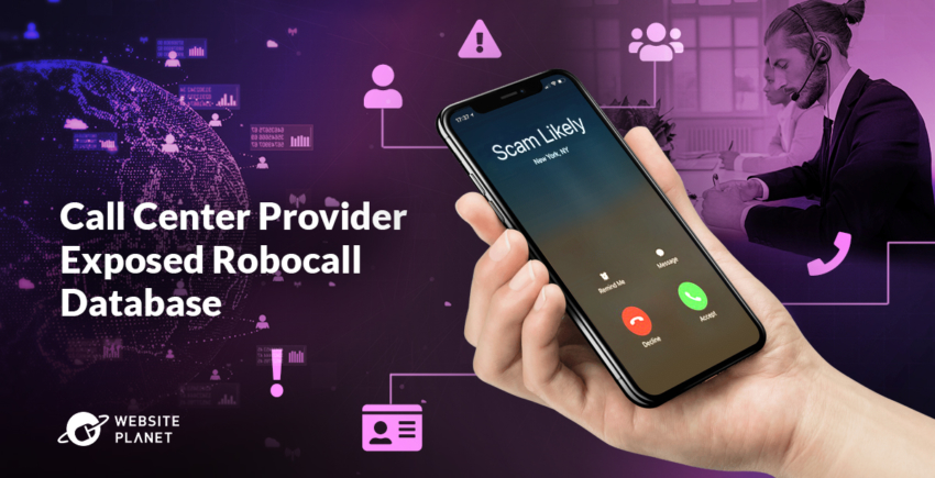 Report: Call Center Provider Exposed Robocall Database