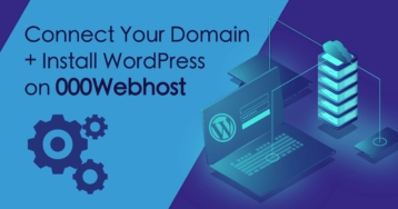 How to Connect a Domain and Install WordPress on 000webhost