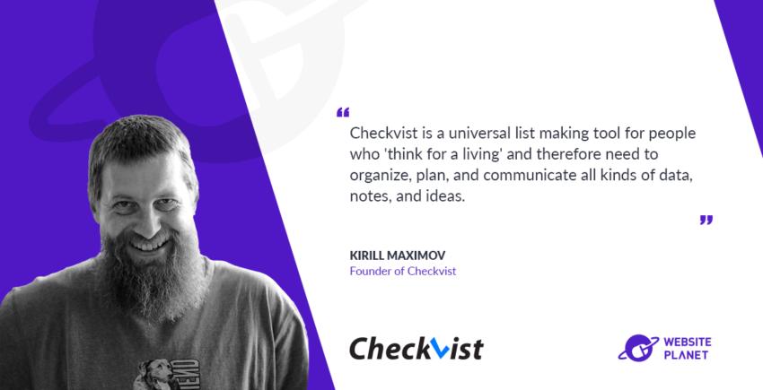 Interview with Checkvist Kirill Maximov