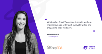 Trust, Electronics Design and Innovation with Natasha Baker (SnapEDA)