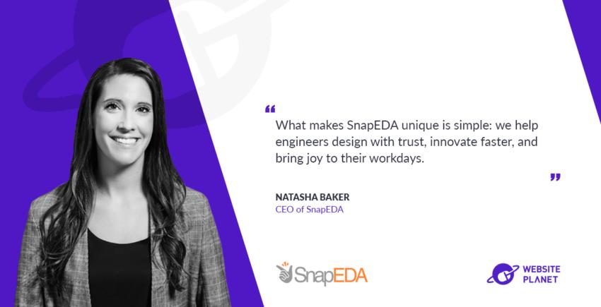 Trust, Electronics Design and Innovation with Natasha Baker (SnapEDA)