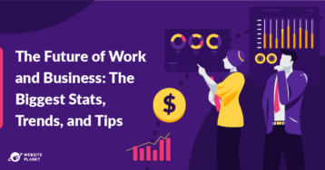 The Future of Work and Business: 65+ Stats, Trends, and Tips To Inspire You