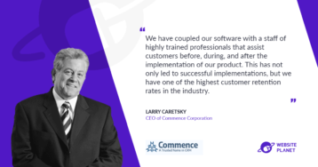 Commence – a Comprehensive CRM That Directly Impacts Sales Execution and Customer Service