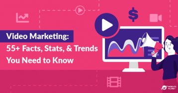 55+ Video Marketing Facts, Stats & Trends in 2021