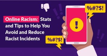 How to Avoid (Unintentional) Online Racism – and Shut Down Overt Racism When You See It