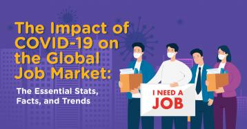 65+ Ways Covid Has Impacted the Global Job Market